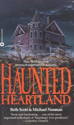 Image for Haunted Heartland: True, Flesh-tingling Stories of Supernatural America