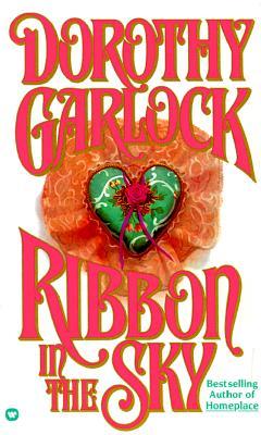 Ribbon In The Sky, Dorothy Garlock