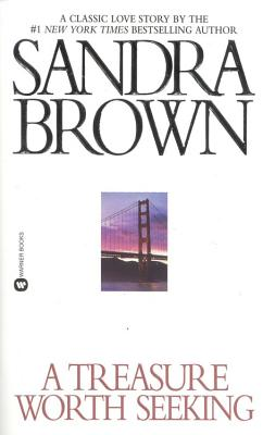 A Treasure Worth Seeking, SANDRA BROWN
