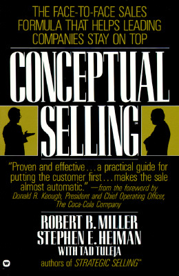 Image for Conceptual Selling, the Revolutionary System for Face-to-Face Selling Used By America's Best Companies