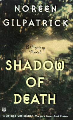Shadow of Death, Gilpatrick, Noreen