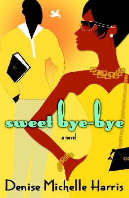 Image for Sweet Bye-Bye