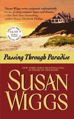 Passing Through Paradise, Wiggs, Susan