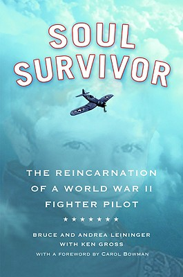 Image for Soul Survivor: The Reincarnation of a World War II Fighter Pilot