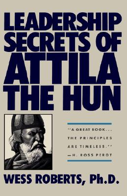 Image for Leadership Secrets of Attila the Hun