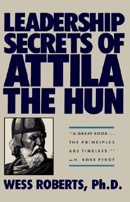 Image for Leadership Secrets of Attila the Hun