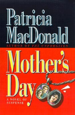 Mother's Day, MacDonald, Patricia