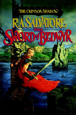 The Sword of Bedwyr (The Crimson Shadow), Salvatore, R. A.