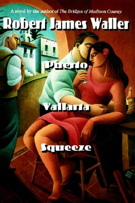 Puerto Vallarta Squeeze, Waller, Robert James
