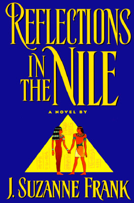 Image for REFLECTIONS IN THE NILE