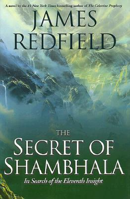 Image for The Secret of Shambhala: In Search of the Eleventh Insight