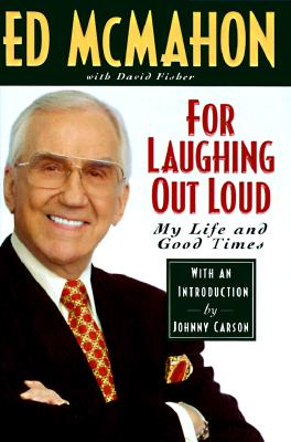 Image for For Laughing Out Loud: My Life and Good Times