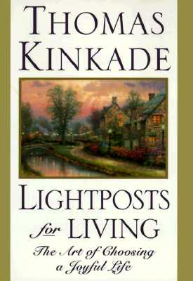 Image for Lightposts for Living: The Art of Choosing a Joyful Life