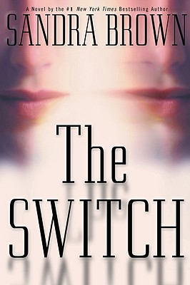 The Switch, Sandra Brown