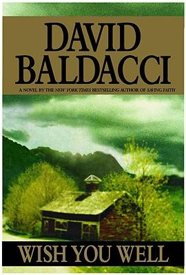 Wish You Well, Baldacci, David