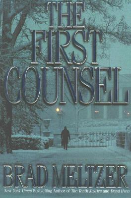 The First Counsel, Meltzer, Brad