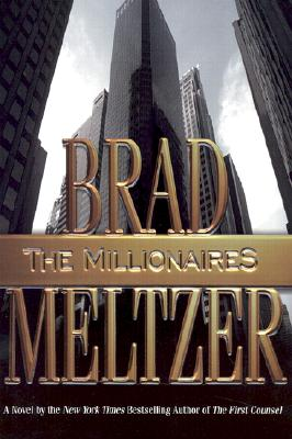 The Millionaires, Meltzer, Brad