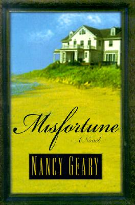 Misfortune, Geary, Nancy