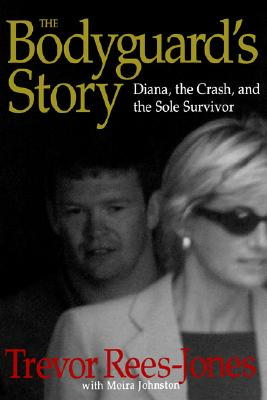 Image for The Bodyguard's Story: Diana The Crash And The Sole Survivor