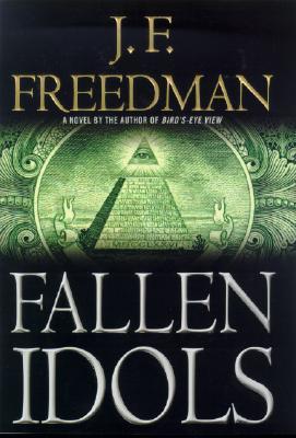 Fallen Idols (Freedman, J. F.), J. F. Freedman
