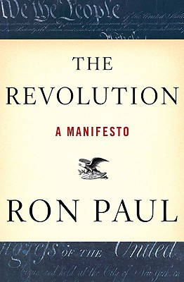 The Revolution: A Manifesto, Paul, Ron