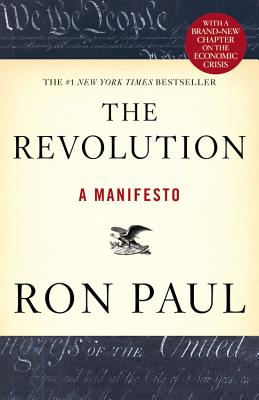The Revolution: A Manifesto, Ron Paul