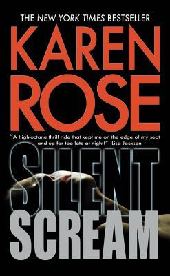 Silent Scream, Karen Rose
