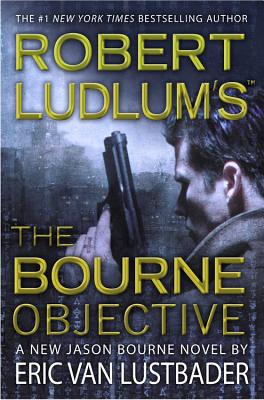 The Bourne Objective, Robert Ludlum