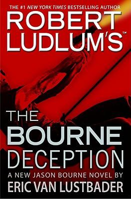 Robert Ludlum's the Bourne Deception, Eric Van Lustbader