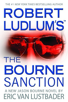 The Bourne Sanction, Robert Ludlum