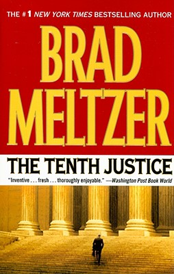 """The Tenth Justice, """"Meltzer, Brad"""""""