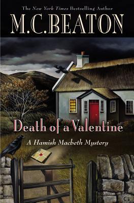 Death of a Valentine (Hamish Macbeth Mysteries), M. C. Beaton