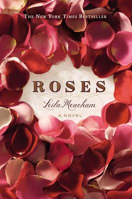Roses, Meacham, Leila