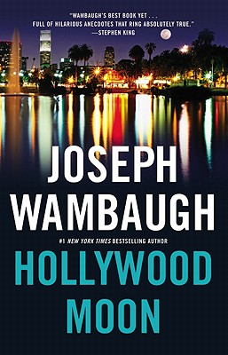 Hollywood Moon, Wambagh, Joseph