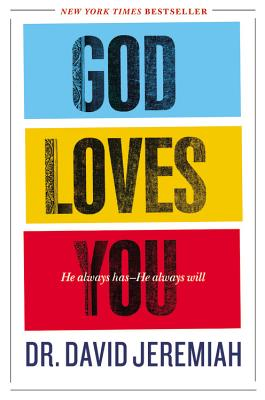 Image for God Loves You: He Always Has--He Always Will