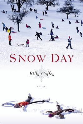 Image for Snow Day: A Novel