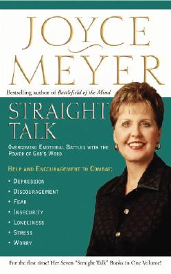 Image for Straight Talk: Overcoming Emotional Battles With The Power Of God's Word