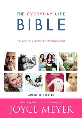 Image for Everyday Life Bible - Containing The Amplified Old Testament And Amplified New Testament
