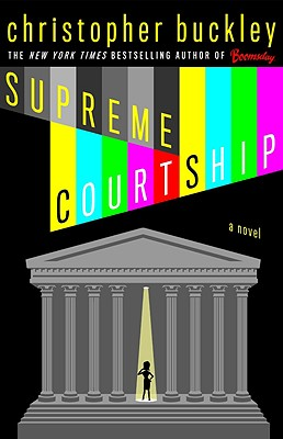 Supreme Courtship, Buckley, Christopher