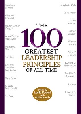 Image for The 100 Greatest Leadership Principles of All Time