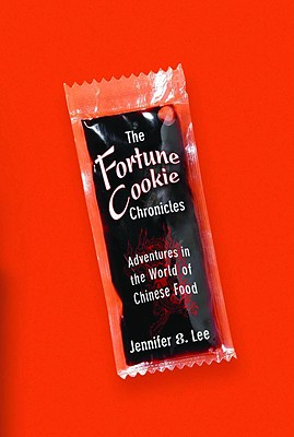 Image for The Fortune Cookie Chronicles: Adventures in the World of Chinese Food
