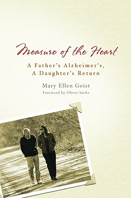 Image for Measure of the Heart: A Father's Alzheimer's, A Daughter's Return