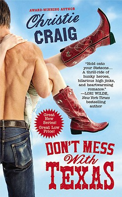 Don't Mess with Texas, Christie Craig