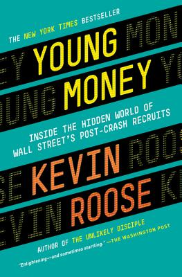 Image for Young Money: Inside the Hidden World of Wall Stre