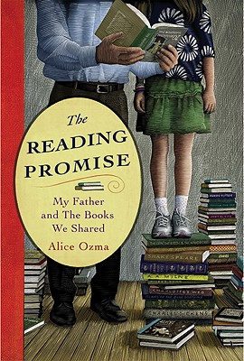 The Reading Promise: My Father and the Books We Shared, Alice Ozma