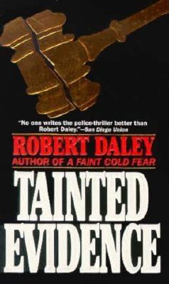 Tainted Evidence, Daley, Robert