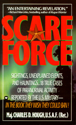 Image for Scare Force - Sightings, Unexplained Events, and Hauntings:  18 True Cases of Paranormal Activity Reported by the U. S. Military