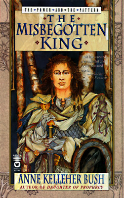 Image for The Misbegotten King (Power & the Pattern)
