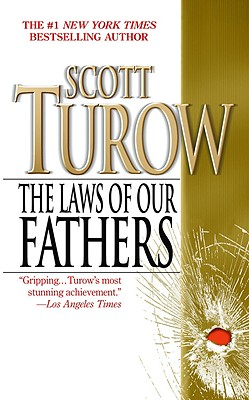 The Laws of Our Fathers, Turow,Scott