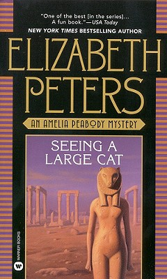 Image for Seeing a Large Cat (Amelia Peabody Mysteries (Paperback))
